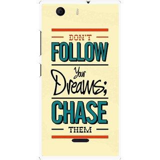Snooky Printed Chase The Dreams Mobile Back Cover For Micromax Canvas Nitro 2 E311 - Multi