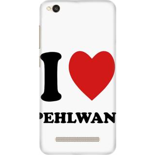 Printed Designer Back Cover For Redmi 5A - I love Pehelwani Design