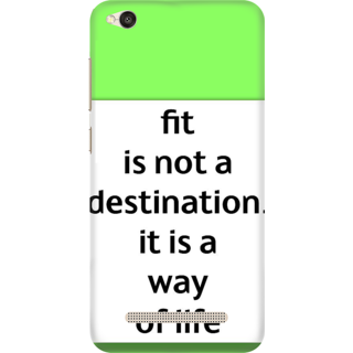 Printed Designer Back Cover For Redmi 5A - fit is not a destination its a way of life Design