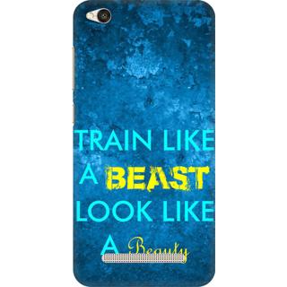 Printed Designer Back Cover For Redmi 5A - Train like beast loke like beauty Design