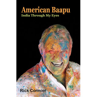American Bapu India Through My Eyes