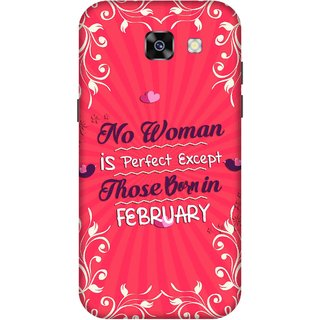 Print Opera Hard Plastic Designer Printed Phone Cover for  Samsung Galaxy A7 (2017) Perfect woman born in february