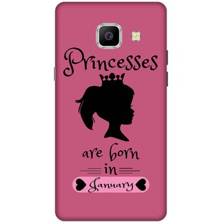 Print Opera Hard Plastic Designer Printed Phone Cover for   Samsung Galaxy A9 Pro (2016) Princess are born in january