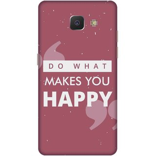 Print Opera Hard Plastic Designer Printed Phone Cover for   Samsung Galaxy J5 Prime/Samsung Galaxy On5 2016 Do what makes you happy