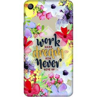Print Opera Hard Plastic Designer Printed Phone Cover for   Vivo Y66/Vivo V5 Lite Work hard dream big never give up floral