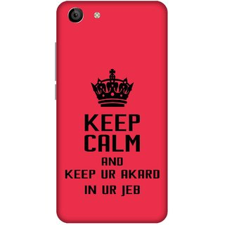 Print Opera Hard Plastic Designer Printed Phone Cover for   Vivo Y53 Keep calm and keep your akad in your jeb