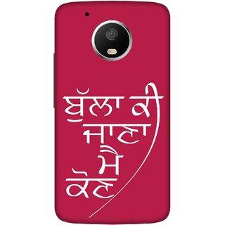 Print Opera Hard Plastic Designer Printed Phone Cover for   Moto G5 Plus Punjabi bulla ki jaana