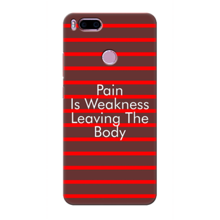 Printed Designer Back Cover For Redmi A1 - Pain is Weakness Leaving The Body Design