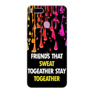 Printed Designer Back Cover For Redmi A1 - Friends That Sweat Together Stay together Design
