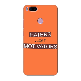 Printed Designer Back Cover For Redmi A1 - Haters are Motivators Design