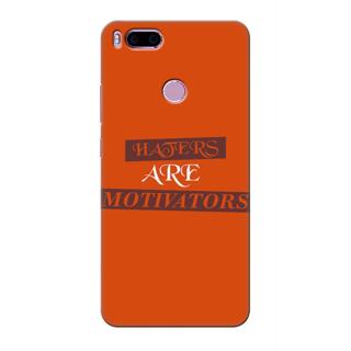 Printed Designer Back Cover For Redmi A1 - Haters are Motivators Design