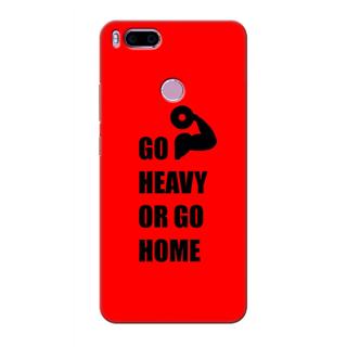 Printed Designer Back Cover For Redmi A1 - Go Heavy or Go Home Design
