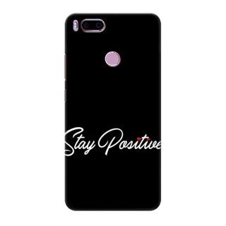 Printed Designer Back Cover For Redmi A1 - Stay Positive Design