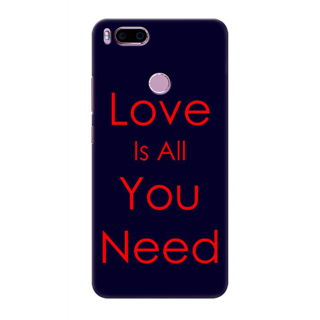 Printed Designer Back Cover For Redmi A1 - Love is all you need Design