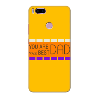 Printed Designer Back Cover For Redmi A1 - You are the best dad Design