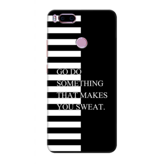 Printed Designer Back Cover For Redmi A1 - Go Do Something that makes you sweat Design