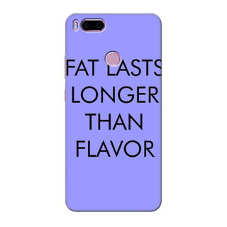 Printed Designer Back Cover For Redmi A1 - Fat Lasts Longer than Flavour Design