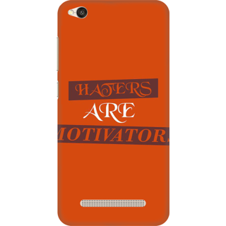 Printed Designer Back Cover For Redmi 5A - Haters are Motivators Design