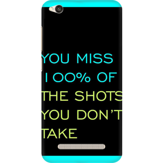 Printed Designer Back Cover For Redmi 5A - You miss 100% of shots you dont take Design