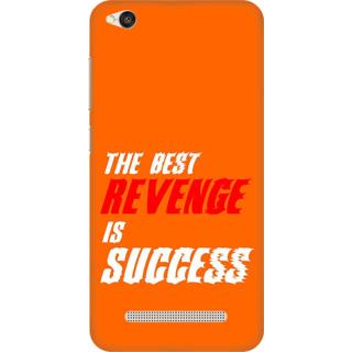 Printed Designer Back Cover For Redmi 5A - The Best Revenge is Success Design