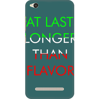 Printed Designer Back Cover For Redmi 5A - Fat Lasts Longer than Flavour Design