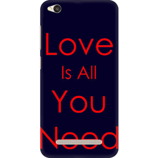 Printed Designer Back Cover For Redmi 5A - Love is all you need Design