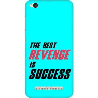 Printed Designer Back Cover For Redmi 5A - The Best Revenge is Success Design