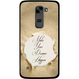 Snooky Printed Dreams Happen Mobile Back Cover For Lg Stylus 2 - Brown