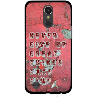 Snooky Printed Never Give Up Mobile Back Cover For LG K10 2017 - Red