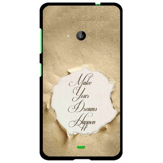 Snooky Printed Dreams Happen Mobile Back Cover For Microsoft Lumia 535 - Brown