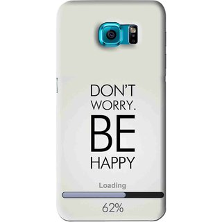 Snooky Printed Be Happy Mobile Back Cover For Samsung Galaxy S6 - Grey