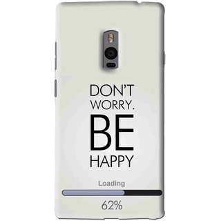Snooky Printed Be Happy Mobile Back Cover For OnePlus 2 - Grey