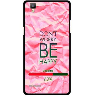 Snooky Printed Be Happy Mobile Back Cover For Oppo F1 - Pink