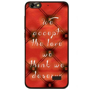 Snooky Printed We Deserve Mobile Back Cover For Huawei Honor 4C - Red