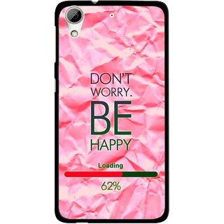 Snooky Printed Be Happy Mobile Back Cover For HTC Desire 626 - Pink