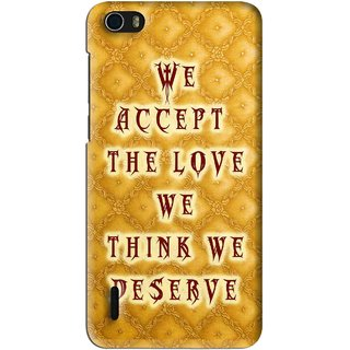 Snooky Printed Accept Love Mobile Back Cover For Huawei Honor 6 - Yellow