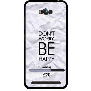 Snooky Printed Be Happy Mobile Back Cover For Asus Zenfone Max - Grey