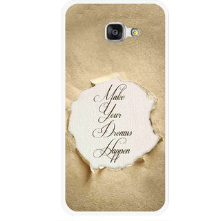 Snooky Printed Dreams Happen Mobile Back Cover For Samsung Galaxy A7 2016 - Brown