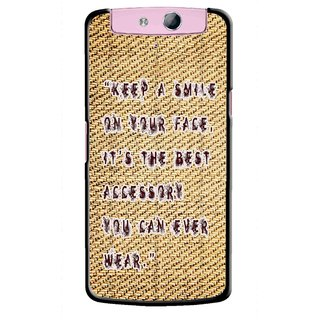 Snooky Printed Keep A Smile Mobile Back Cover For Oppo N1 Mini - Brown