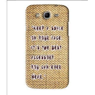 Snooky Printed Keep A Smile Mobile Back Cover For Samsung Galaxy Mega 5.8 - Brown