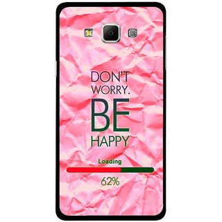Snooky Printed Be Happy Mobile Back Cover For Samsung Galaxy E7 - Pink