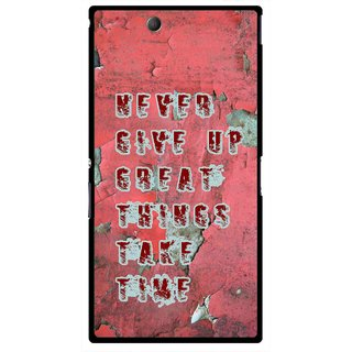 Snooky Printed Never Give Up Mobile Back Cover For Sony Xperia Z Ultra - Red