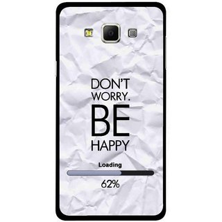 Snooky Printed Be Happy Mobile Back Cover For Samsung Galaxy E7 - Grey