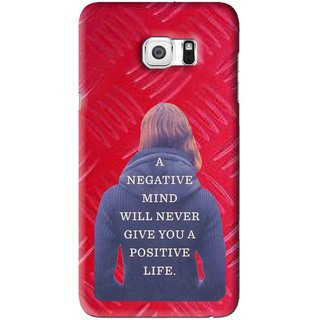 Snooky Printed Be Positive Mobile Back Cover For Samsung Galaxy S6 Edge Plus - Red