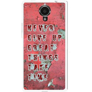 Snooky Printed Never Give Up Mobile Back Cover For Gionee Elife E7 - Red