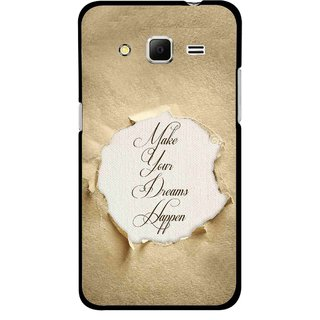 Snooky Printed Dreams Happen Mobile Back Cover For Samsung Galaxy Core Prime - Brown