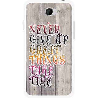 Snooky Printed Never Give Up Mobile Back Cover For HTC Desire 516 - Multi