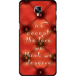 Snooky Printed We Deserve Mobile Back Cover For OnePlus 3 - Red