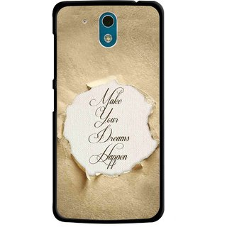 Snooky Printed Dreams Happen Mobile Back Cover For HTC Desire 326G - Brown