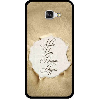 Snooky Printed Dreams Happen Mobile Back Cover For Samsung Galaxy A5 2016 - Brown